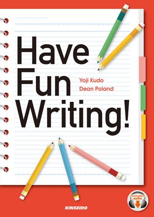 楽しく学ぶ英文ライティング入門 have fun writing 学術図書出版 金星堂