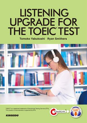 LISTENING UPGRADE FOR THE TOEIC® TEST